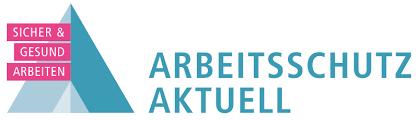 ARBEITSSCHUTZ AKTUELL